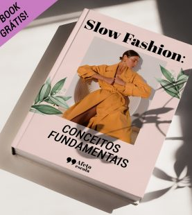 Ebook Slow Fashion – Conceitos Fundamentais